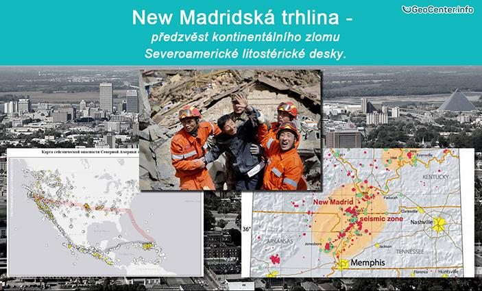 New Madridská trhlina – předzvěst kontinentálního zlomu severoamerické litosférické desky.