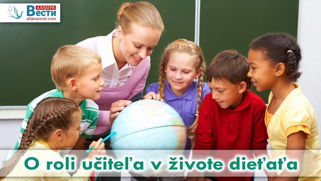 O roli učiteľa v živote dieťaťa.