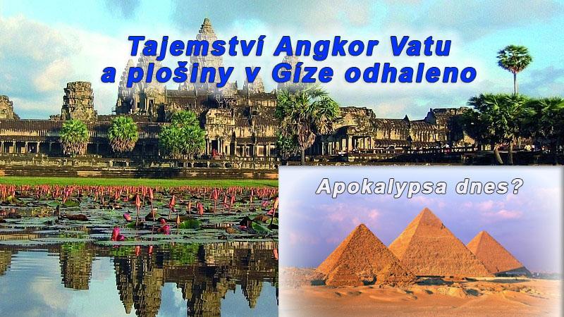 Tajemství Angkor Vatu a plošiny v Gíze je odhaleno – kyvadlo Orionu a Draka. Apokalypsa dnes?