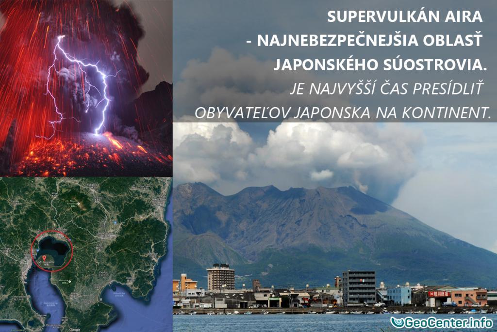 Supervulkán Aira - najnebezpečnejšia oblasť Japonského súostrovia. Je najvyšší čas presídliť obyvateľov Japonska na kontinent.