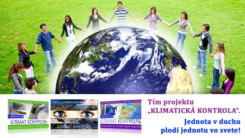 "Tím projektu ""KLIMATICKÁ KONTROLA"". Jednota v duchu plodí jednotu vo svete!"