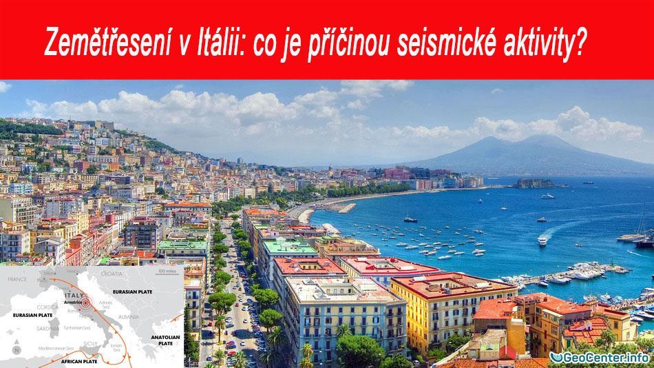 Zemětřesení v Itálii: co je příčinou seismické aktivity?